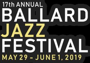 Ballard Jazz Festival Artists - May 29 - June 1, 2019